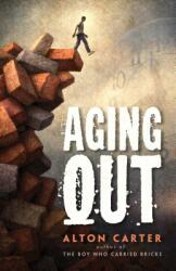 Aging Out -- A True Story (ISBN: 9781937054298)
