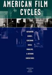 American Film Cycles (ISBN: 9780292747609)