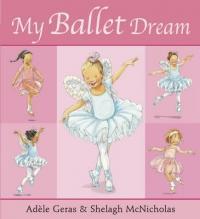 My Ballet Dream - Adele Geras (2012)