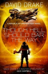 Though Hell Should Bar the Way (ISBN: 9781785652318)