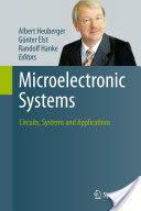 Microelectronic Systems - Albert Heuberger, Günter Elst, Randolf Hanke (2011)