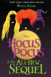 Hocus Pocus and the All-New Sequel (ISBN: 9781368020039)