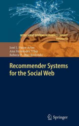 Recommender Systems for the Social Web (2012)