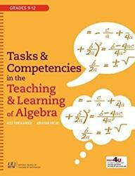Tasks and Competencies in the Teaching and Learning of Algebra - Alex Friedlander, Abraham Arcavi (ISBN: 9780873537599)