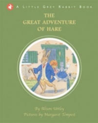The Great Adventure of Hare - Alison Uttley (2012)
