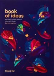 Book of Ideas - Radim Malinic (ISBN: 9780993540004)