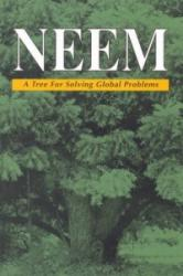 Neem - A Tree for Solving Global Problems (ISBN: 9780309046862)