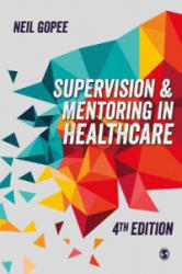 Supervision and Mentoring in Healthcare (ISBN: 9781526424501)