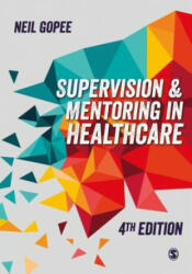 Supervision and Mentoring in Healthcare (ISBN: 9781526424518)