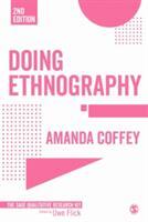 Doing Ethnography (ISBN: 9781473913332)