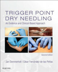 Trigger Point Dry Needling - An Evidence and Clinical-Based Approach (ISBN: 9780702074165)