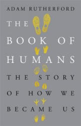 Book of Humans - Adam Rutherford (ISBN: 9780297609407)