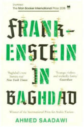 Frankenstein in Baghdad - SHORTLISTED FOR THE MAN BOOKER INTERNATIONAL PRIZE 2018 (ISBN: 9781786073976)