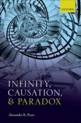 Infinity, Causation, and Paradox (ISBN: 9780198810339)