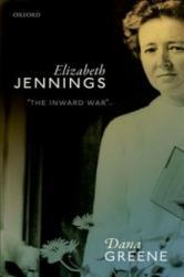 Elizabeth Jennings - 'The Inward War' (ISBN: 9780198820840)
