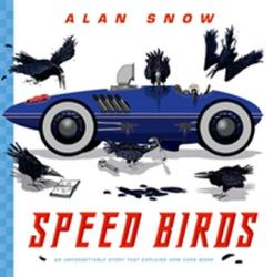 Speed Birds - Alan Snow (ISBN: 9780192758729)