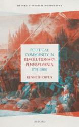 Political Community in Revolutionary Pennsylvania, 1774-1800 (ISBN: 9780198827979)