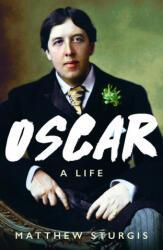 Matthew Sturgis - Oscar - Matthew Sturgis (ISBN: 9781788545976)