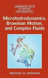 Microhydrodynamics, Brownian Motion, and Complex Fluids (ISBN: 9781107695931)