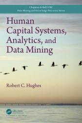 Human Capital Systems, Analytics, and Data Mining (ISBN: 9781498764780)