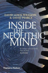 Inside the Neolithic Mind - David Lewis-Williams (ISBN: 9780500294413)