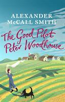 Good Pilot, Peter Wodehouse - A Wartime Romance (ISBN: 9781846974533)
