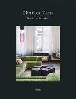 Charles Zana - The Art of Interiors (ISBN: 9780847860432)
