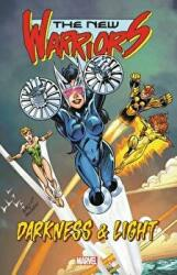 New Warriors: Darkness And Light (ISBN: 9781302913717)