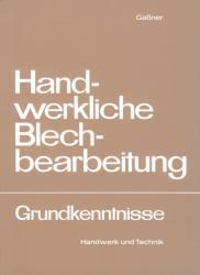 Handwerkliche Blechbearbeitung (1998)