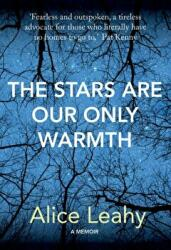 Stars Are Our Only Warmth (ISBN: 9781788490252)