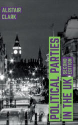 Political Parties in the UK (ISBN: 9781137577092)