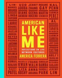 American Like Me (ISBN: 9781471180071)