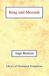 King and Messiah - Aage Bentzen (ISBN: 9780227170588)