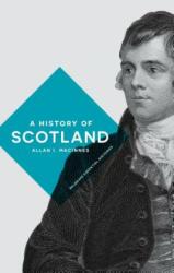 History of Scotland (ISBN: 9780333671498)