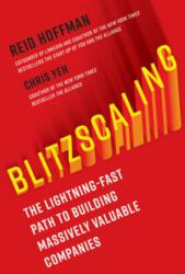 Blitzscaling - Reid Hoffman, Chris Yeh (ISBN: 9781984822451)