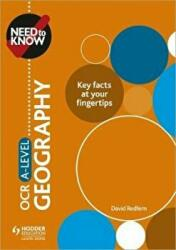 Need to Know: OCR A-level Geography (ISBN: 9781510428553)