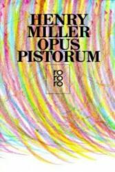 Opus Pistorum - Henry Miller, Andrea Fehringer, Viola Heilmann (1990)