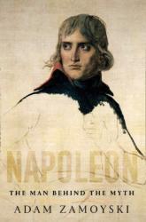 Napoleon - Adam Zamoyski (ISBN: 9780008116071)