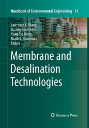 Membrane and Desalination Technologies (ISBN: 9781493960859)