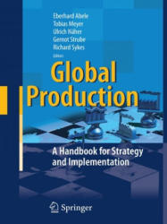 Global Production - A Handbook for Strategy and Implementation (ISBN: 9783662501276)