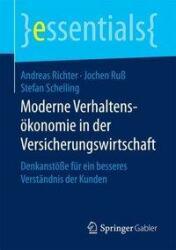 Moderne Verhaltensokonomie in der Versicherungswirtschaft (ISBN: 9783658198404)