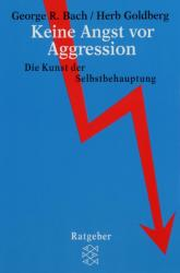 Keine Angst vor Aggression (1981)