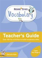 Rising Stars Vocabulary: Lower Key Stage 2 (ISBN: 9781510431775)