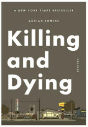 Killing and Dying (ISBN: 9780571325153)