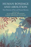 Slaveries since Emancipation (ISBN: 9781316637364)