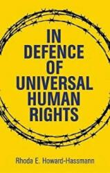 In Defense of Universal Human Rights - Howard-Hassmann (ISBN: 9781509513543)