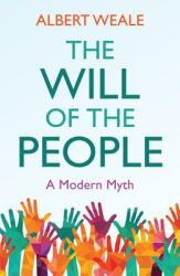 Will of the People - Albert Weale (ISBN: 9781509533275)