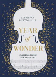 YEAR OF WONDER: Classical Music for Every Day (ISBN: 9781472252302)