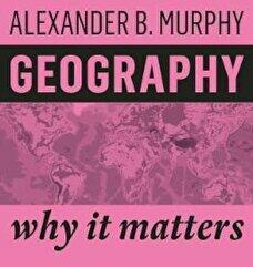 Geography - Why It Matters (ISBN: 9781509523016)