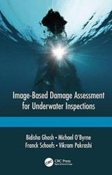 Image-Based Damage Assessment for Underwater Inspections (ISBN: 9781138031869)